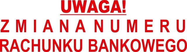 U W A G A ! Zmiana rachunku bankowego za opłatę za gospodarowanie odpadami komunalnymi.