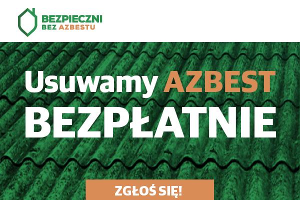 Rusza nabór zgłoszeń na usuwanie azbestu!