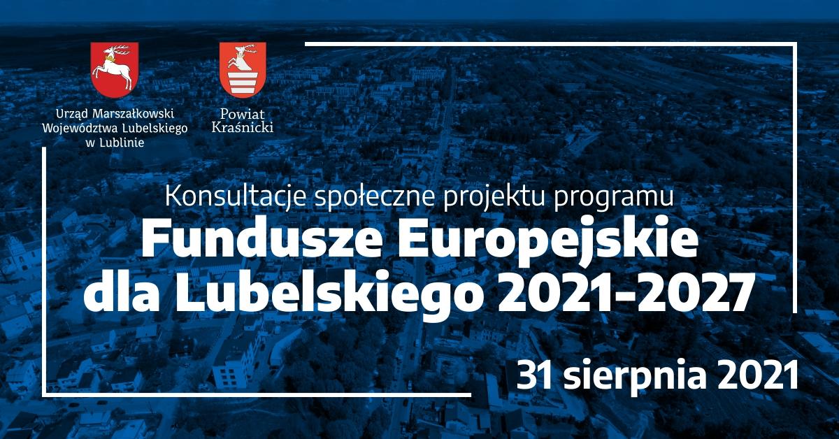 """Konferencja """"Fundusze Europejskie dla Lubelskiego 2021-2027"""" 31.08.2021 r. Kraśnik"""
